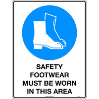 Safety Footwear Must be Worn in This Area Mining Safety Sign 600x450mm Poly