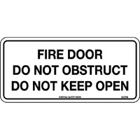 Fire Door Do Not Obstruct Do Not Keep Open 300x140mm Self Adhesive